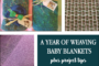 A Year of Handwoven Baby Blankets