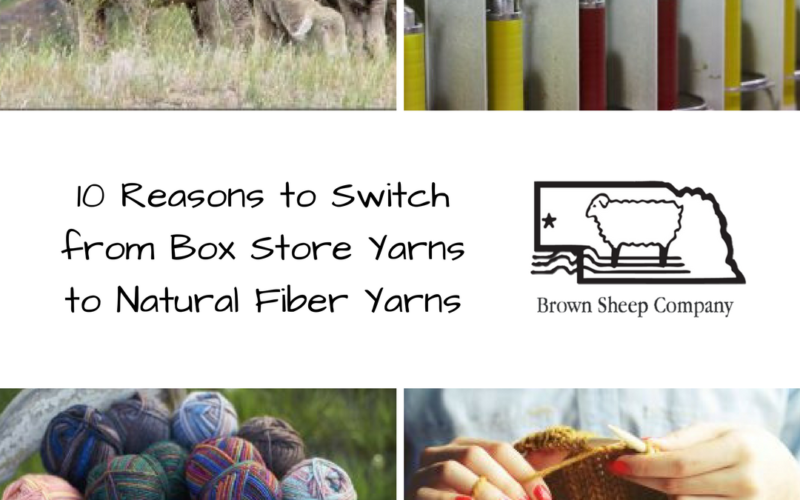 10 Reasons to Switch from Box Store Yarns to Natural Fiber Yarns