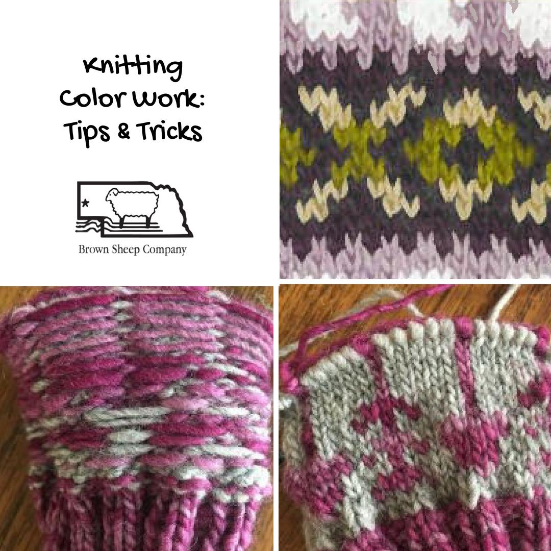 Knitting Color Work Tips Tricks Brown Sheep Company Inc